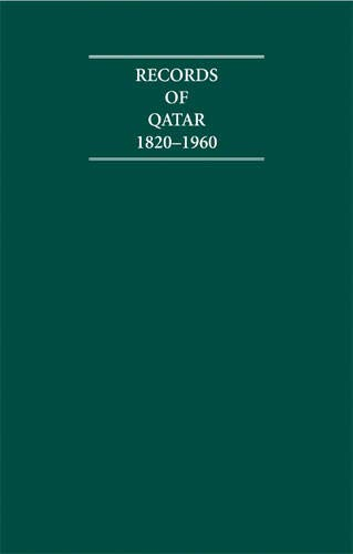 Records of Qatar 1820-1960 8 Volume Hardback Set Including Boxed Genealogical Tables and Maps 1820-...