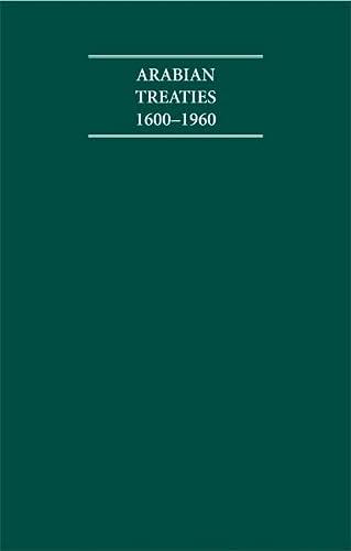 9781852073404: Arabian Treaties 1600-1960 4 Volume Hardback Set (Cambridge Archive Editions)