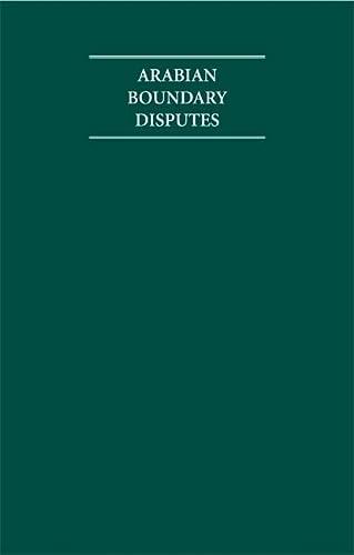 Arabian Boundary Disputes: Schofield, Richard N.