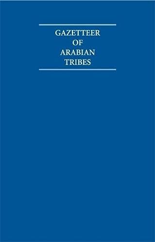 9781852077006: Gazetteer of Arabian Tribes 18 Volume Hardback Set (Cambridge Archive Editions)