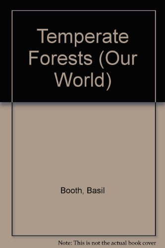 9781852100384: Temperate Forests (Our World)