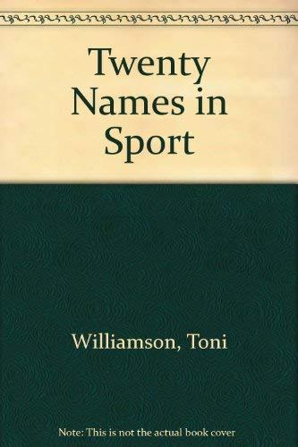 9781852101312: Twenty Names in Sport (Twenty Names)