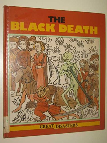 9781852101664: The Black Death (Great Disasters)
