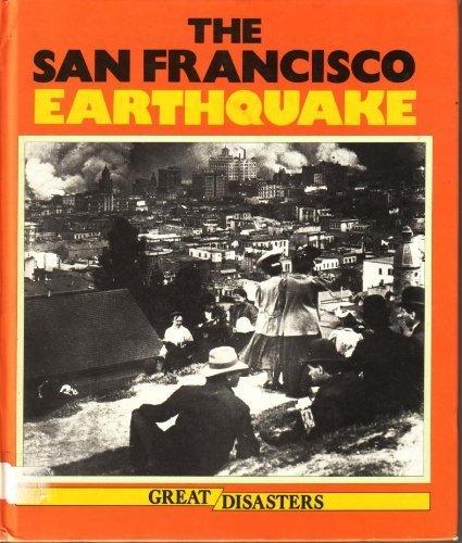 San Francisco Earthquake (Great disasters): John Dudman