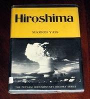 9781852102913: Hiroshima Hiroshima And Nagasaki (Documentary History)