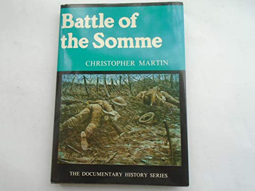 Battle of the Somme - The Documentary History Series