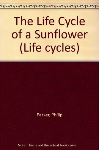 9781852103088: The Life Cycle of a Sunflower (Life Cycles)