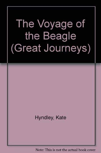 9781852105181: The Voyage of the Beagle (Great Journeys)