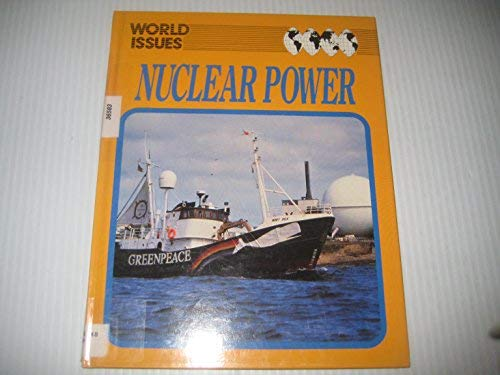 9781852106096: Nuclear Power (World Issues)