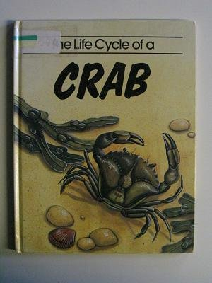 The Life Cycle of a Crab (Life Cycles): Bailey, Jill