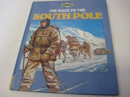 9781852106324: Race to the South Pole (Great Journeys)