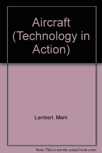 9781852107840: Aircraft (Technology in Action)