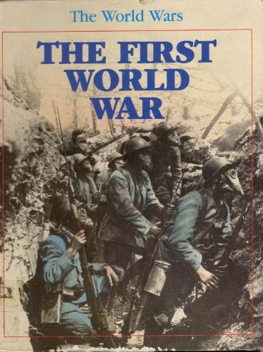 9781852107963: The First World War (World Wars) (The World Wars)