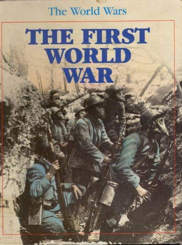 The First World War (World Wars) (The World Wars) (1852107960) by Annie Brown