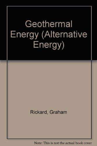 GEOTHERMAL ENERGY (ALTERNATIVE ENERGY): GRAHAM RICKARD