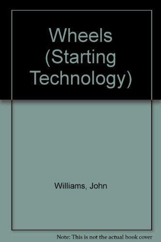 Wheels (Starting Technology): John Williams
