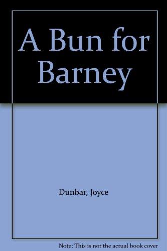9781852130374: A Bun for Barney