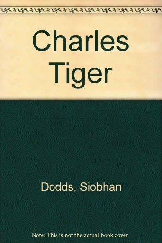 9781852130589: Charles Tiger