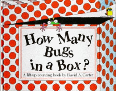 How Many Bugs in a Box?: A Lift-up Counting Book (Pop-up Books) (1852130644) by David A. Carter