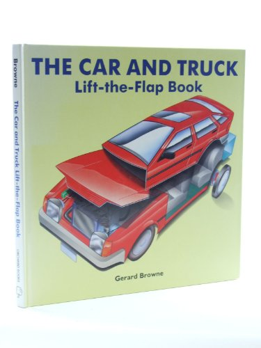 9781852131074: The Car and Truck Lift the Flap Book