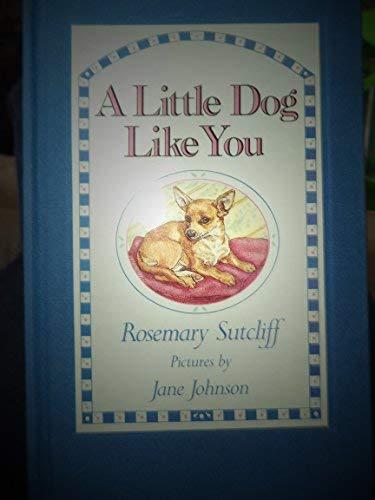 9781852131128: A Little Dog Like You