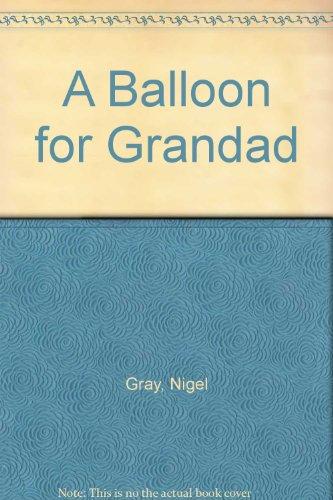 9781852131258: A Balloon for Grandad