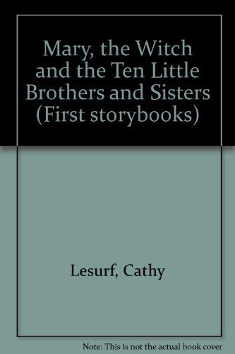 Mary, the Witch and the Ten Little: Lesurf, Cathy