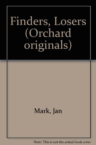 Finders, Losers (Orchard originals): Mark, Jan