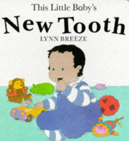 9781852133702: This Little Baby's New Tooth (Baby Books)