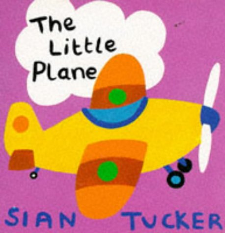 9781852134013: The Little Plane (Baby's First Book)
