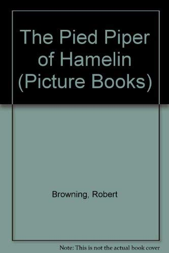 9781852134143: The Pied Piper of Hamelin (Picture Books)