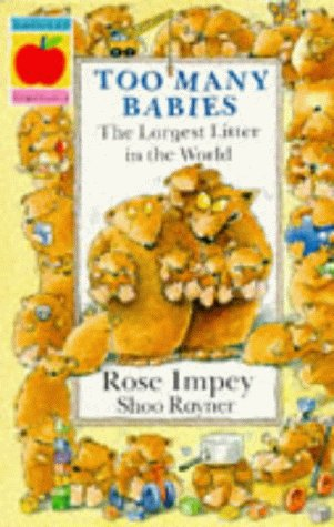 Too Many Babies: The Largest Litter in: Rayner, Shoo and
