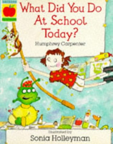 9781852135218: What Did You Do at School Today? (Orchard Paperbacks)