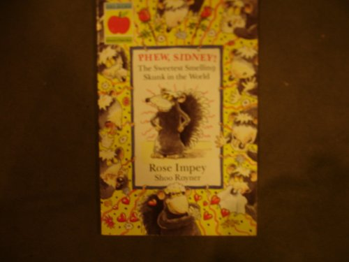 9781852135829: Phew, Sidney!: The Sweetest Smelling Skunk in the World (Animal Crackers)