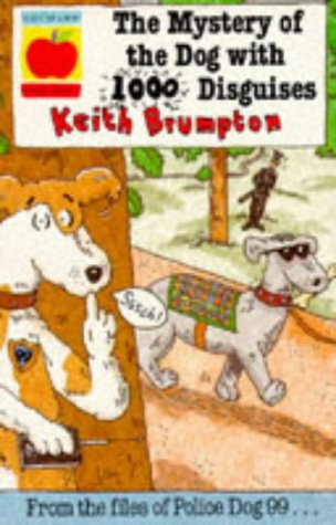 9781852136659: The Mystery of the Dog with the 1000 Disguises (Police Dog 99)