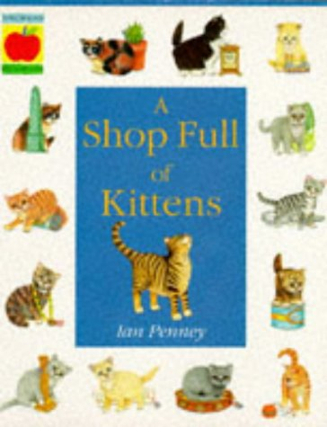 9781852137212: A Shop Full of Kittens (Orchard Paperbacks S.)
