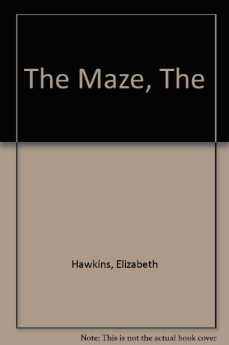 The Maze, The (1852137827) by Hawkins, Elizabeth
