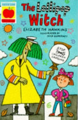 The Lollipop Witch (Younger fiction paperbacks) (1852138491) by Hawkins, Elizabeth