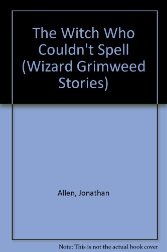 9781852138875: The Witch Who Couldn't Spell (Wizard Grimweed Stories)