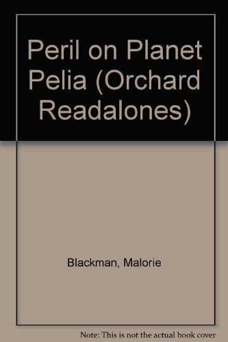 Peril on Planet Pelia (Orchard Readalones) (1852139358) by Malorie Blackman