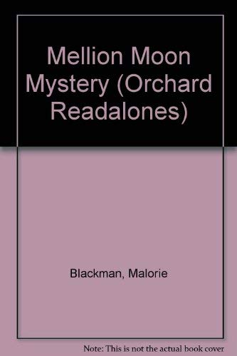 Mellion Moon Mystery (Orchard Readalones) (1852139366) by Malorie Blackman