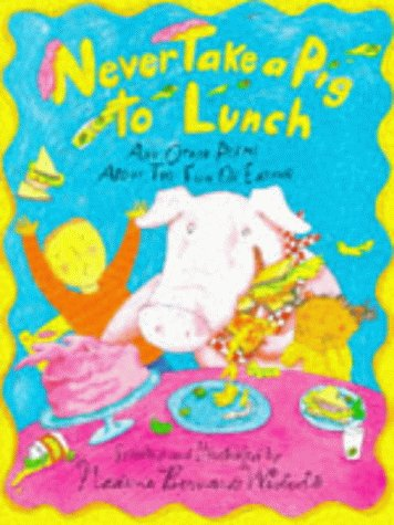 9781852139445: Never Take a Pig to Lunch (Poetry & folk tales)