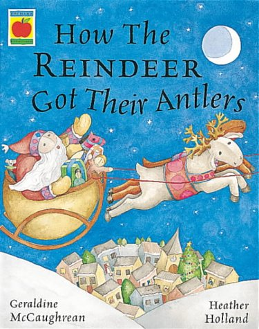 9781852139735: How the Reindeer Got Their Antlers (Picture Books)