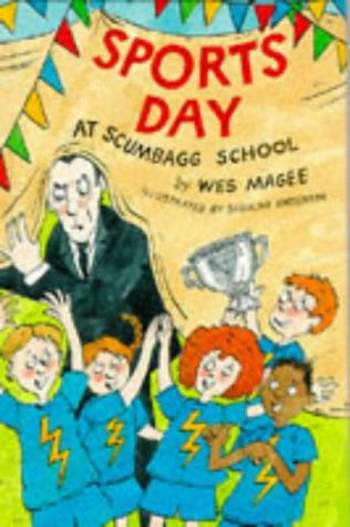 9781852139742: Sports Day at Scumbagg School (Younger Fiction)