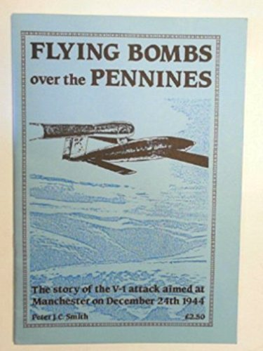 9781852160296: Flying Bombs Over the Pennines
