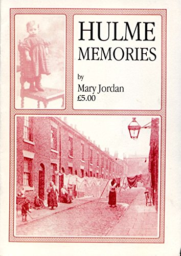 Hulme Memories (9781852160340) by Mary Jordan