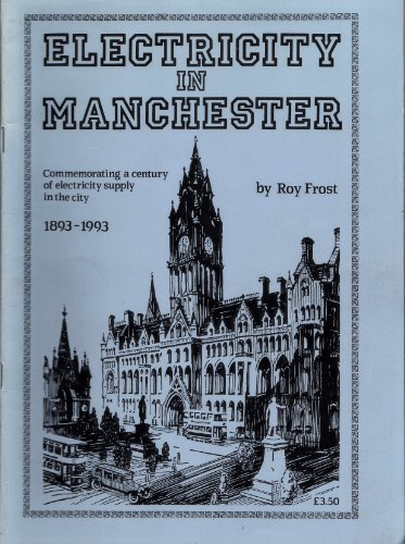 9781852160753: Electricity in Manchester, 1893-1993