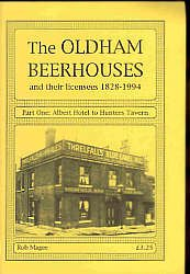Oldham Beerhouses and Their Licensees 1828-1994: Part One, Albert Hotel to Hunters Tavern.