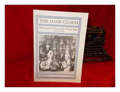The Dark Cloud: Stockport Life in the: Kelsall, David
