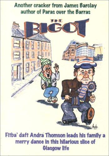 The Bigot, The: Barclay, James